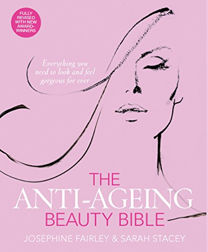 The-Anti-Ageing-Beauty-Bible-Everything-You-Need-to-Look-and-Feel-Gorgeous-for-Ever-0
